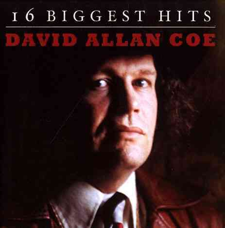 16 BIGGEST HITS BY COE,DAVID ALLAN (CD)